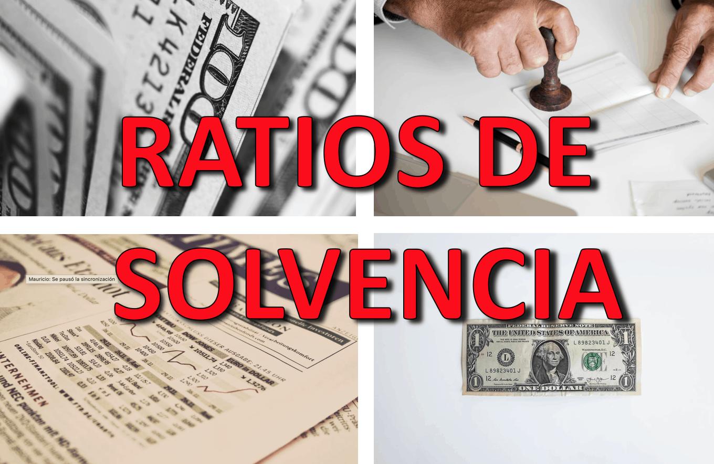 Ratios de Solvencia